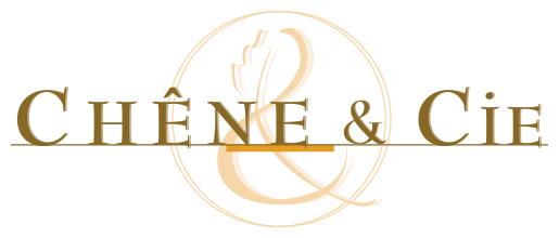 CHENE & CIE